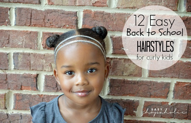 12 Easy Back to School Hairstyles for curly kids.
