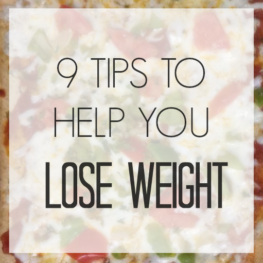 9 weight loss tips